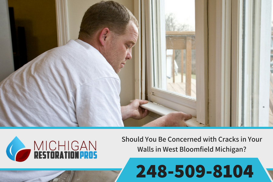 Should You Be Concerned with Cracks in Your Walls in West Bloomfield Michigan?
