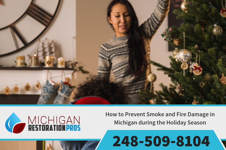 How to Prevent Smoke and Fire Damage in Michigan during the Holiday Season