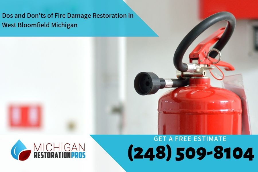 Dos and Don'ts of Fire Damage Restoration in West Bloomfield Michigan