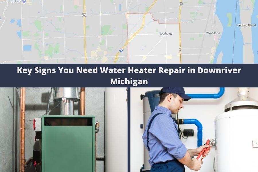 Hot Water Heater Repair Downriver MI